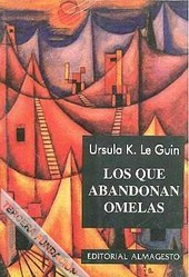 The Ones Who Walk Away From Omelas By Ursula K Le Guin