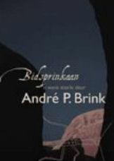 Bidsprinkaan - Andre Brink