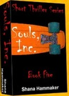 Souls, Inc. by Shana Hammaker