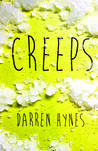 Creeps by Darren Hynes