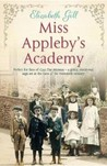 Miss Appleby's Academy by Elizabeth Gill