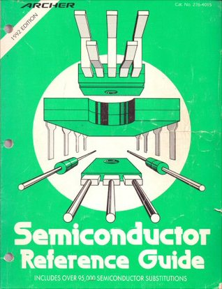 semiconductor reference guide by radio shack rh goodreads com