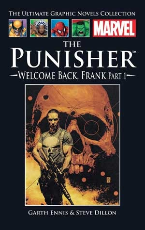 The Punisher: Welcome Back, Frank, Part 1 (Marvel Ultimate Graphic Novels Collection #18)
