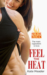Feel the Heat by Kate Meader