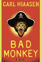 Bad Monkey (Andrew Yancy, #1)