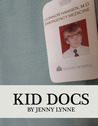 Kid Docs by Jenny Lynne