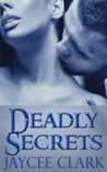 Deadly Secrets (Deadly, #5)
