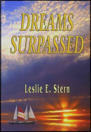 Dreams Surpassed (Book 2 of the Dreams Quartet)
