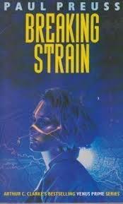 Breaking Strain by Paul Preuss