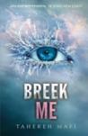 Breek me by Tahereh Mafi
