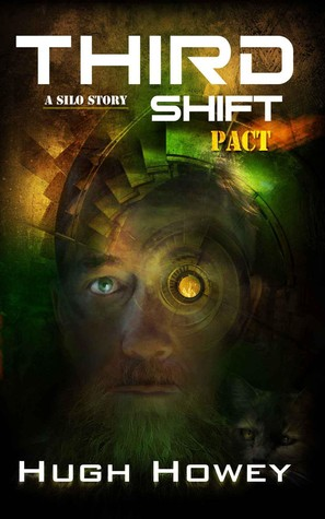Third shift pact shift 3 by hugh howey 16183060 fandeluxe Image collections