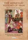 The Monetary History of Iran: From the Safavids to the Qajars