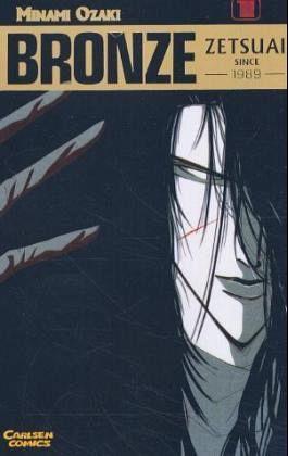 Bronze - Zetsuai since 1989 Bd. 1 by Minami Ozaki