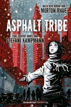 Asphalt Tribe - Eine Graphic Novel