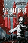 Asphalt Tribe - Eine Graphic Novel