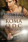 Roma 42 d.C. by Adele Vieri Castellano