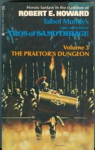 Tros of Samothrace. The Praetor's Dungeon (Tros 3)