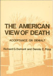 The American View of Death: Acceptance or Denial?