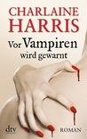 Vor Vampiren wird gewarnt (Sookie Stackhouse, #10)
