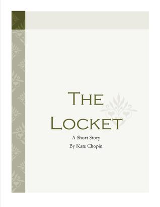 sadness in kate chopins the locket Full text of teresa carreño : by the grace of god see other formats.