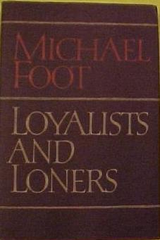 Loyalists and Loners
