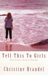Tell This To Girls: The Panic Annie Poems