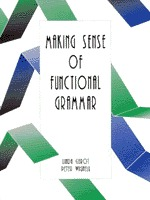 Making Sense Of Functional Grammar. An Introductory Workbook