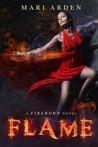 Flame (Fireborn, #1)