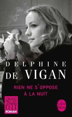 Rien ne s'oppose à la nuit por Delphine de Vigan