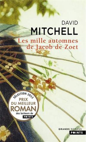 Les Mille Automnes de Jacob de Zoet par David Mitchell, Manuel Berri