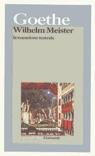 Wilhelm Meister. La vocazione teatrale