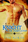 A Knight of Temptation by Evie North