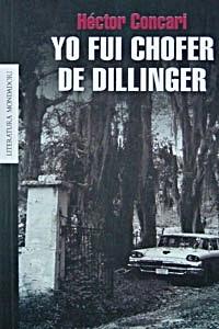 Yo Fui Chofer De Dillinger