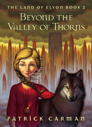 Beyond the Valley of Thorns (The Land of Elyon, #2)