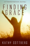 Finding Grace-A Transformational Journey