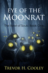 Eye of the Moonrat (The Bowl of Souls, #1)
