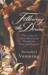 Following The Drum: The Lives Of Army Wives And Daughters, Past And Present