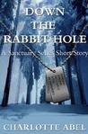 Down the Rabbit Hole (Sanctuary, #0.5)