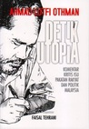 Detik Utopia : Komentar kritis isu Pakatan Rakyat dan politik Malaysia
