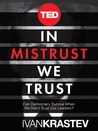 In Mistrust We Trust