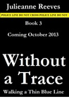 Without a Trace (Walking a Thin Blue Line, #3)