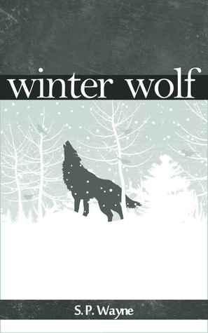 Winter Wolf Axton Leander 1 By SP Wayne