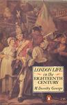 London Life In The Eighteenth Century