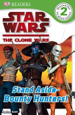 Star Wars: The Clone Wars: Stand aside - Bounty Hunters! PDF Free Download