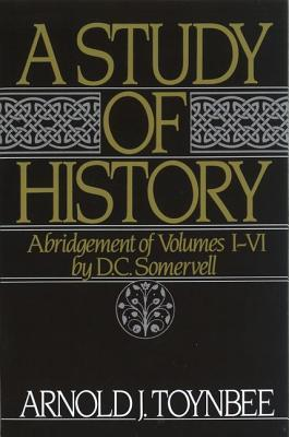 A Study of History, Abridgement of Vols 1-6