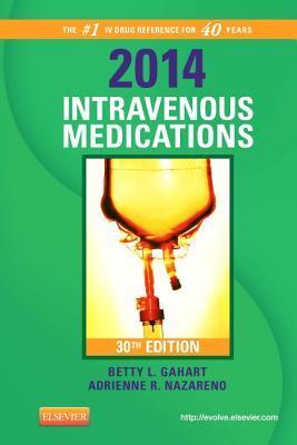 2014 Intravenous Medications: A Handbook for Nurses and Health Professionals Libro de texto Nova