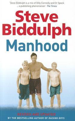 MANHOOD STEVE BIDDULPH EBOOK DOWNLOAD