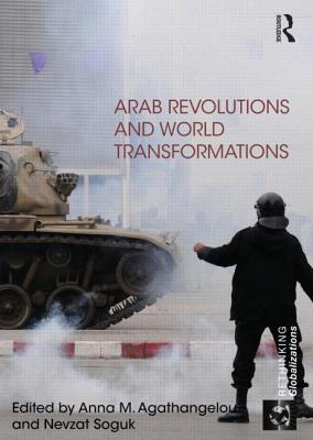 Arab Revolutions and World Transformations