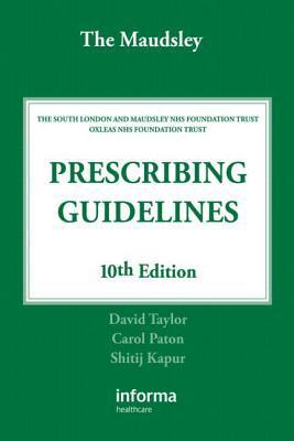 the maudsley prescribing guidelines in psychiatry by david taylor rh goodreads com  maudsley prescribing guidelines in psychiatry 11th edition pdf free download