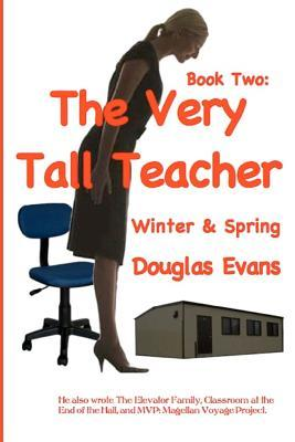 The Very Tall Teacher 2: Winter & Spring